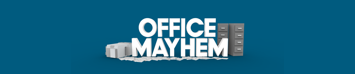 Office Mayhem